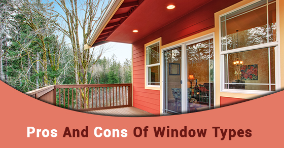 Pros And Cons Of Window Types